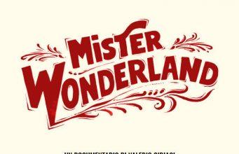 Mister Wonderland – Lucca Film Festival